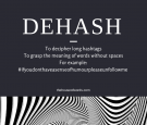 The art of dehashing #words